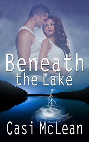 Book: Beneath the Lake by Casi McLean