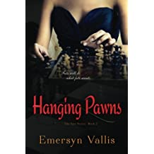 Hanging Pawns (The Fate Series) (Volume 2)