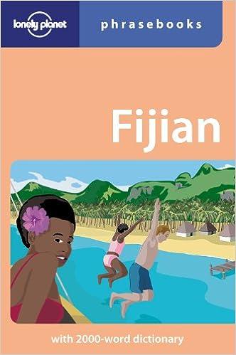 Fijian: Lonely Planet Phrasebook Download.zip