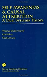 Self-Awareness & Casual Attribution: A Dual Systems Theory