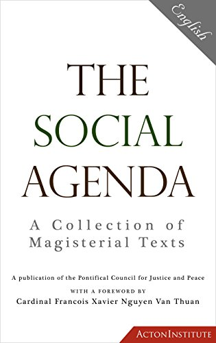 The Social Agenda: A Collection of Magisterial Texts ...