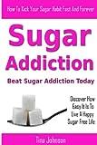 Sugar Addiction - Beat Sugar Addiction Today