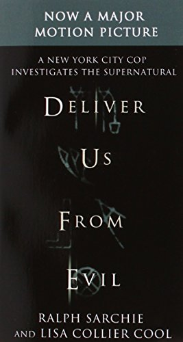 Deliver Us from Evil: A New York City Cop Investigates the Supernatural]()