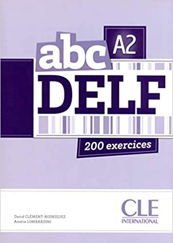 ABC DELF: 200 exercices: Amazon ca: David Clément-Rodriguez, Amélie