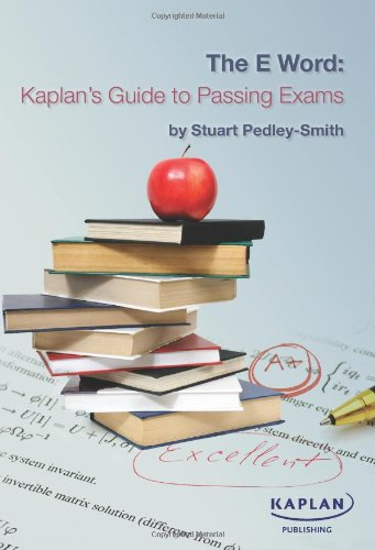 The E-word: Kaplan's Guide to Passing Exams