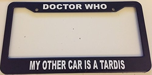 Doctor Who - My Other Car Is a Tardis - Automotive Black License Plate Frame -
