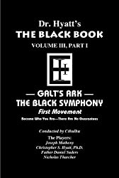 Black Book Volume 3, Part I: The Black Symphony, First Movement