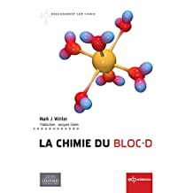 La chimie du bloc-d (Enseignement Sup Chimie) (French Edition)