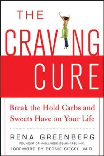 The Craving Cure: Break the Hold Carbs and Sweets Have on Your Life ebook