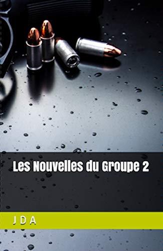 Amazon Com Les Nouvelles Du Groupe 2 Recueil De Nouvelles