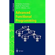 Advanced Functional Programming: Third International School, AFP'98, Braga, Portugal, September 12-19, 1998, Revised Lectures