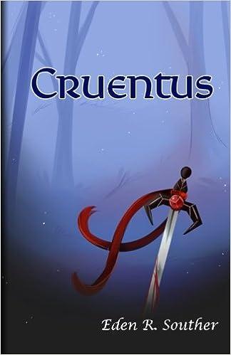 Amazon com: Cruentus (Volume 1) (9780972100380): Eden R