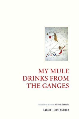 My Mule Drinks From the Ganges (Irish Research)