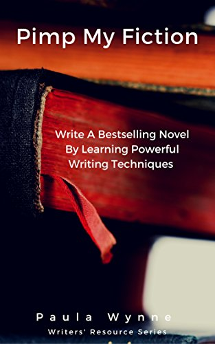 Book: Pimp My Fiction - Powerful writing creates bestsellers by Paula Wynne,  Rayne Hall (Foreword)