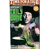 Time for A Tale: Tailybone, Scary Tales