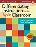 Differentiating Instruction in the Regular Classroom: How to Reach and Teach All Learners (Free Spirit Professional™)