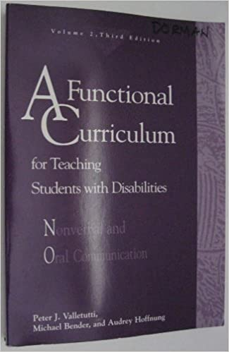 Book A Functional Curriculum for Teaching Students With Disabilities: Nonverbal and Oral Communication by Peter J. Valletutti (1996-03-02)