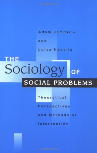 The Sociology of Social Problems: Theoretical Perspectives
