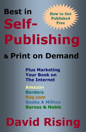 Best in Self-Publishing & Print on Demand: Plus Marketing Your Book on The Internet (na)