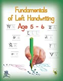Fundamentals of Left Handwriting, Age 5 - 6: Learn