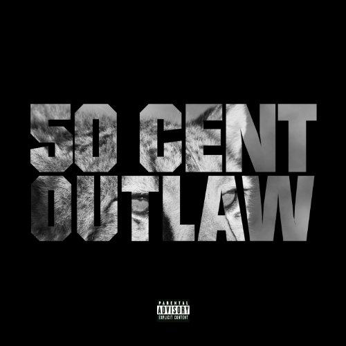 Outlaw (Explicit Version) [Explicit]