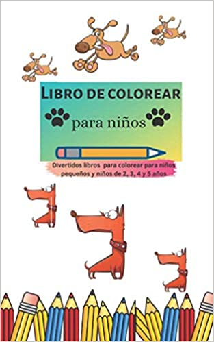 Libro de colorear para niños: Divertidos libros para ...