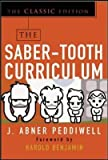 img - for [(The Saber-tooth Curriculum)] [Author: Abner J. Peddiwell] published on (September, 2004) book / textbook / text book