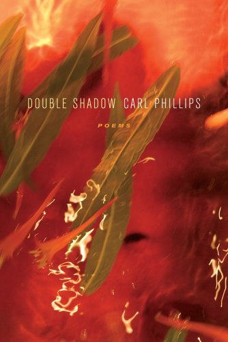Double Shadow: Poems by Farrar, Straus and Giroux