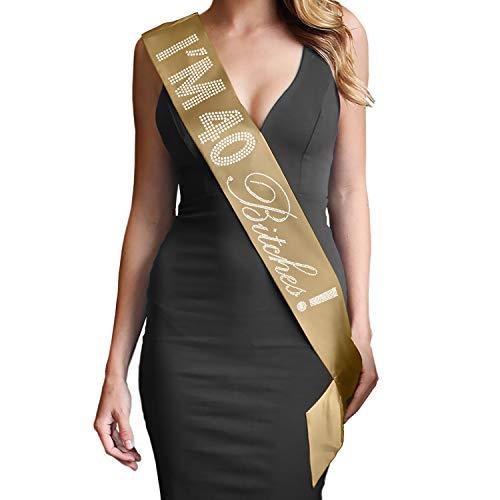 40th Birthday Gold Decorations - Crystal Rhinestone Im 40 Bitches! Premium Satin Sash - 40th Birthday Gifts for Women - Gold