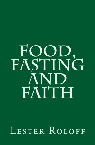 Food, Fasting and Faith