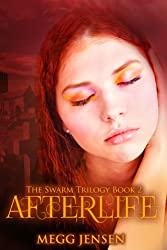 Afterlife (The Swarm Trilogy Book 2) (English Edition)