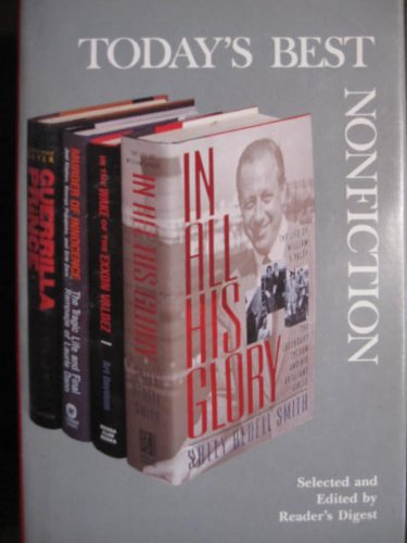 Today's Best Nonfiction Vol. 13: In the Wake of the Exxon Valdez - Murder of Innocence - In All His Glory - Guerrilla Prince