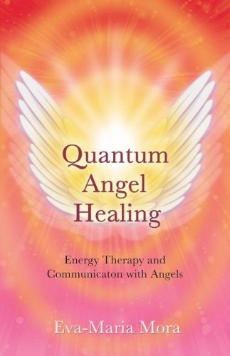 Free Quantum Angel Healing: Energy Therapy and Communication with Angels