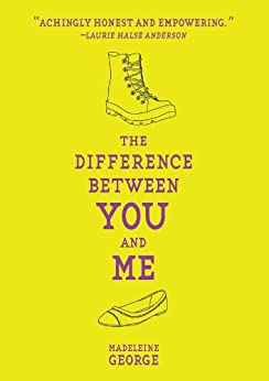 The Difference Between You and Me by [George, Madeleine]