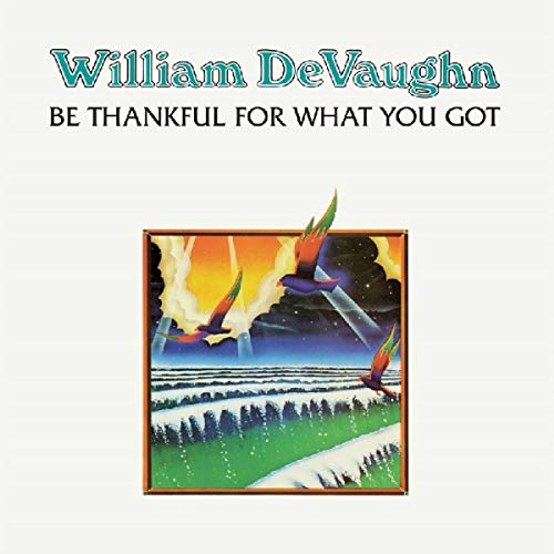 Be Thankful For What You Got : Devaughn,William: Amazon.es: Música