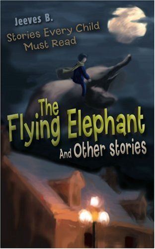 The Flying Elephant: And Other stories ebook