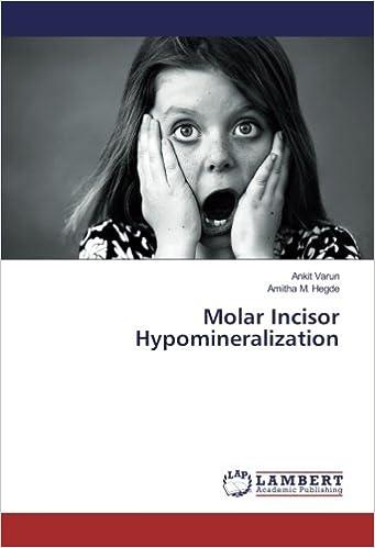 Molar Incisor Hypomineralization