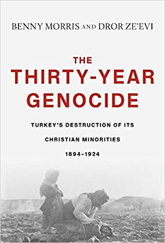 The Thirty-Year Genocide: Turkey's Destruction of Its Christian
