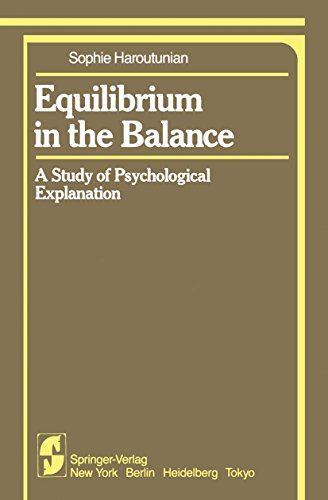 Equilibrium in the Balance: A Study of Psychological Explanation (Springer Series in Cognitive Development)