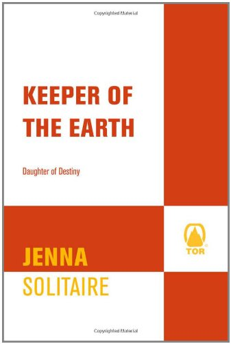 Keeper of the Earth (Daughter of Destiny)