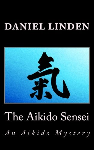 Download The Aikido Sensei: An Aikido Mystery (The Aikido Mysteries) ebook