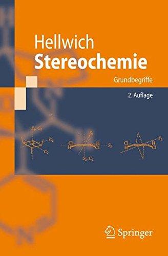 Stereochemie: Grundbegriffe, 2. Auflage (German Edition)