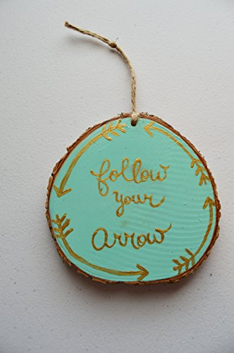 Wood Tree Slice Christmas Ornament Follow Your Arrow Hand Painted (Ornament Arrow Christmas)