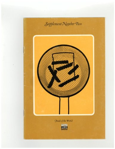 Supplement Number Two (No. 2) [Foods of the World Series] by editors Time-Life Books