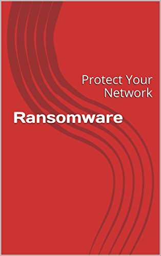 Ransomware Protect Network Mike Farlow ebook product image