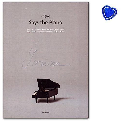 Yiruma Says The Piano (PUR) (Yiruma Kiss The Rain Piano Sheet Music)