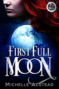 First Full Moon by [Alstead, Michelle]