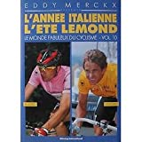 Lemond s Tour Italy s Year (The Fabulous World of Cycling Vol. 9)