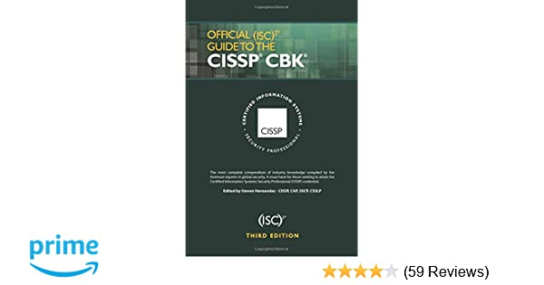 Official Isc 2 Guide To The Cissp Cbk Third Edition Isc 2 Press