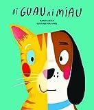 Ni guau ni miau (Egalité) (Spanish Edition)